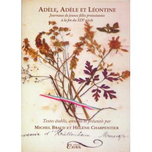 Adèle, Adèle et Léontine