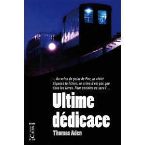 Ultime dédicace, Thomas Aden