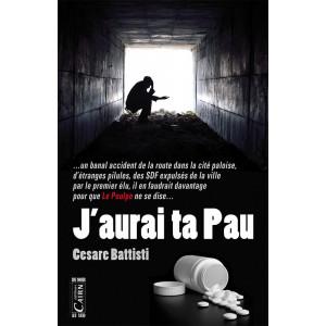 J'aurai ta Pau, Cesare Battisti