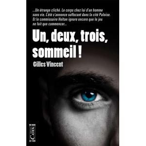 Un, deux, trois sommeil! de Gilles Vincent