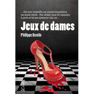 Jeux de dames, Philippe Beutin