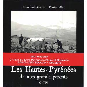 Les Hautes Pyrénées de mes grands parents