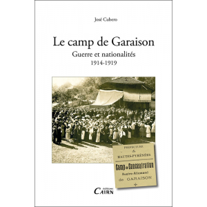 Le camp de Garaison Guerre et nationalités 1914-1919