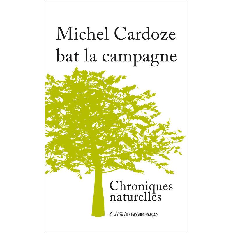 Michel Cardoze bat la campagne