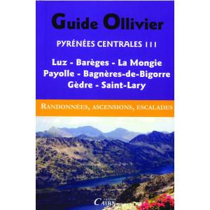 Pyrénées centrales III -Luz et Barèges, La Mongie, Payolle, Bagn