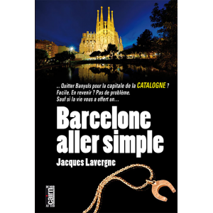 Barcelone, aller simple