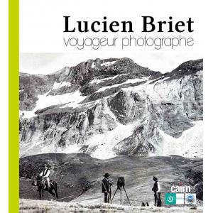 Lucien Briet, voyageur photographe