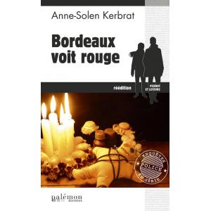 Bordeaux voit rouge