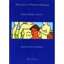 Pasteurs et Paysans béarnais - Corps humain, santé...Tome I