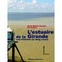 L'estuaire de la Gironde, une histoire au long cours