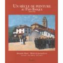 Un siècle de peinture au Pays basque (1850-1950)