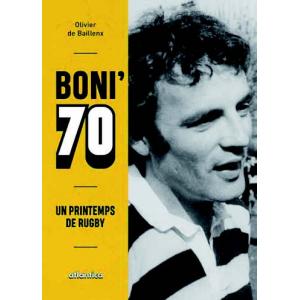 Boni 70, un printemps de rugby
