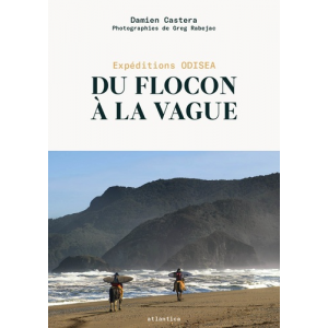 Du flocon à la vague - Expéditions Odisea