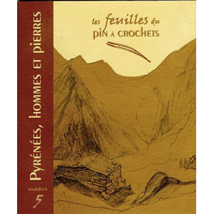 Pyrénées, hommes et pierres