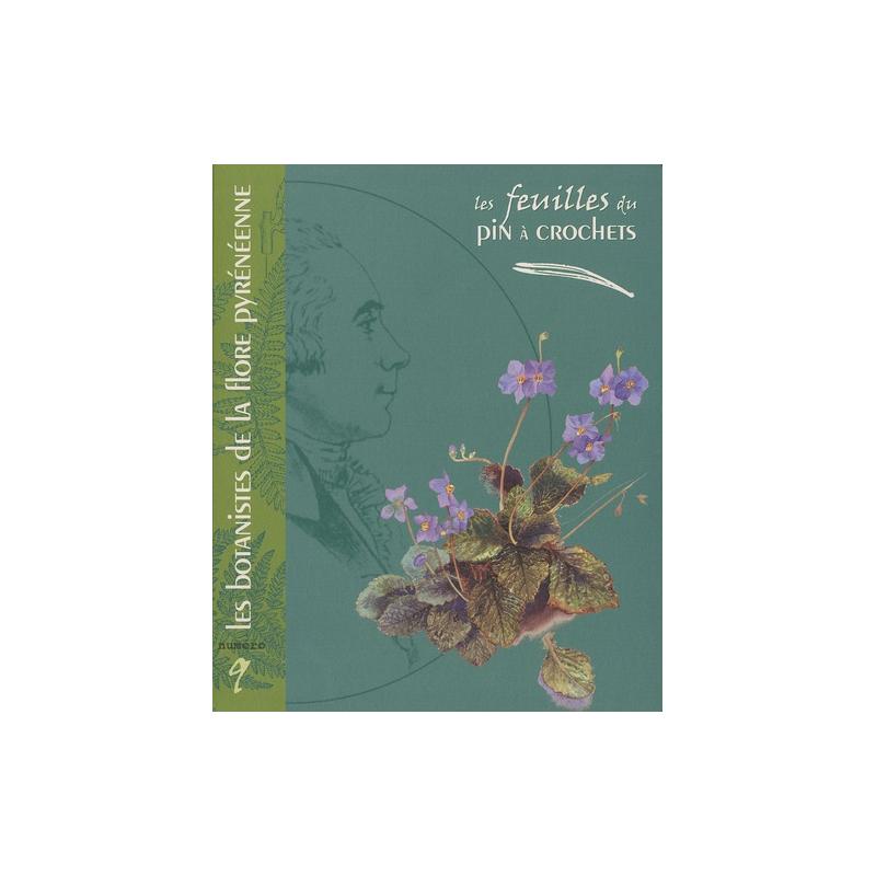 Les botanistes de la flore pyrénéenne N°9