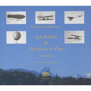 Les débuts de l'aviation à Pau (1900-1920)