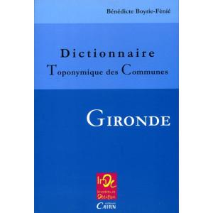 Dictionnaire toponymique des communes - Gironde