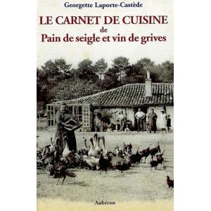 """Le carnet de cuisine de """"Pain de seigle et vin de grives"""""""
