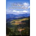 """""""Docteur, un cheval vous attend"""": Mémoires d'un médecin du Pays Basque"""
