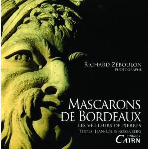 Mascarons de Bordeaux - les veilleurs de pierres