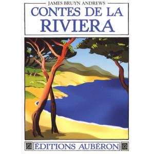 Contes de la Riviera - Suivi de Folklore du pays mentonnais