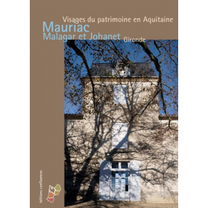 Mauriac, Malagar et Saint-Symphorien