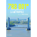 783 001* - Bordeaux, la Métropole