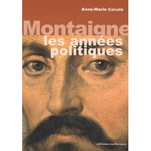 Montaigne - Les années politiques