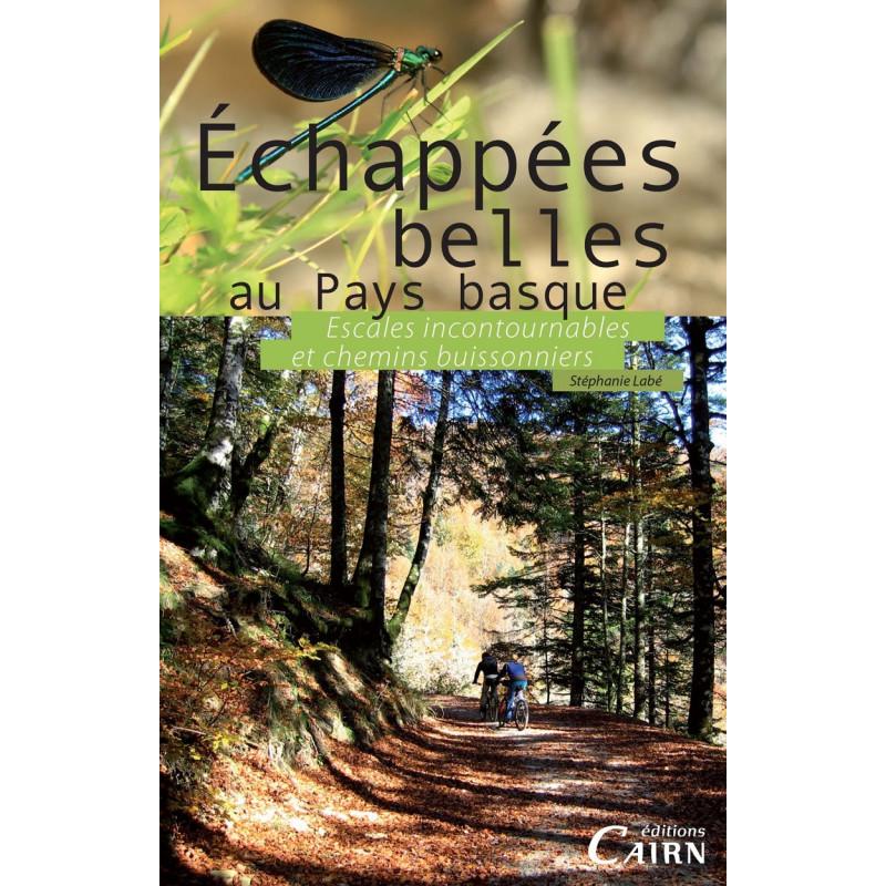 Echappées belles dans les 7 provinces du Pays Basque