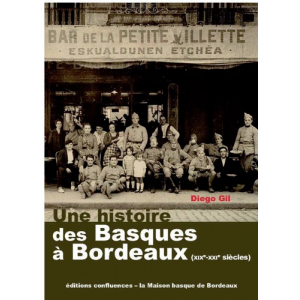 Une histoire des basques à Bordeaux (XIXe-XXIe siècles)