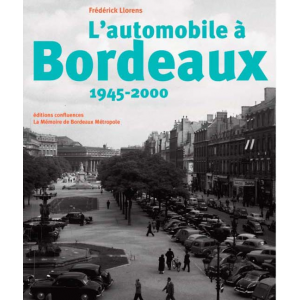 L'automobile a Bordeaux, 1945-2000