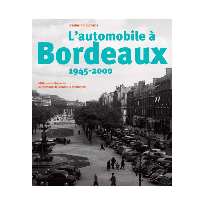 L'automobile a Bordeaux, 1945-2000