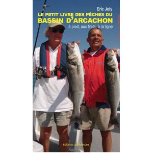 Le petit livre des pêches du bassin d'Arcachon