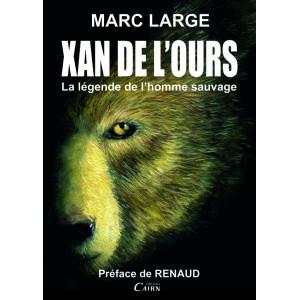 Xan de l'ours - la légende de l'homme sauvage