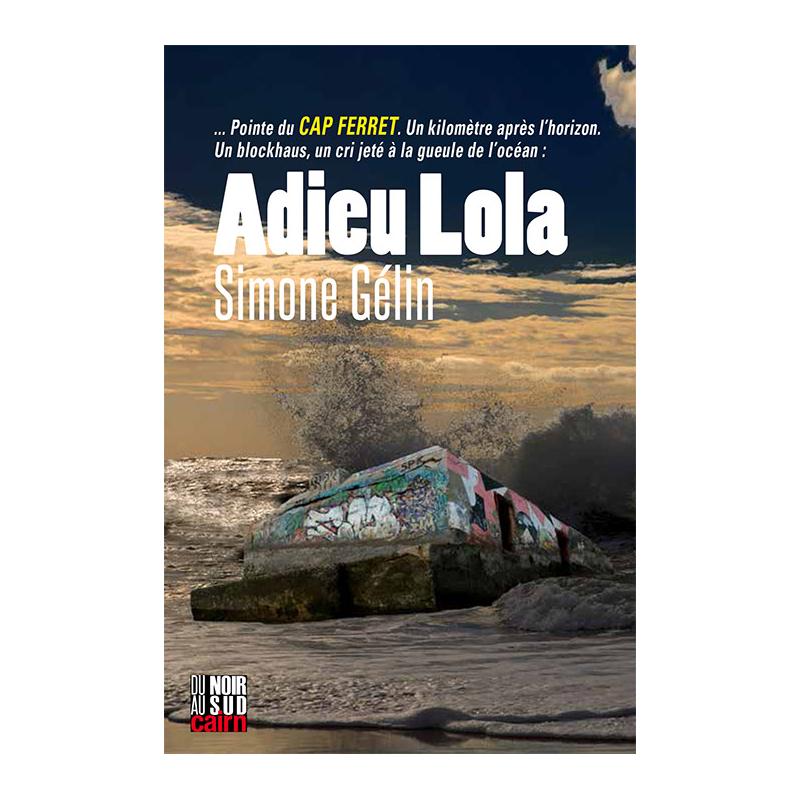 Adieu Lola
