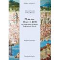 Florence 26 avril 1478 - La conjuration des Pazzi. Vengeance et liberté