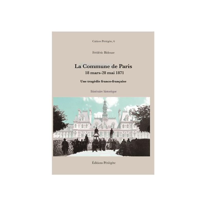 La commune de Paris 18 mars- 28 mai 1871