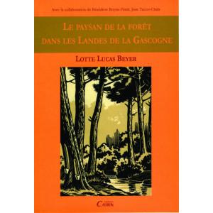 Le paysan de la forêt dans les Landes de Gascogne