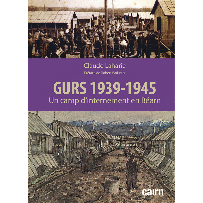 GURS 1939-1945 Un camp d'internement en Béarn