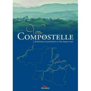 Vers Compostelle architecture et patrimoine en Pays basque nord