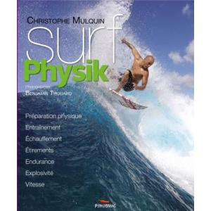 Surf Physik Entraînement Echauffement Etirements Endurance Explosivité Vitesse