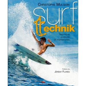Surf technik Technique avancée et manoeuvres