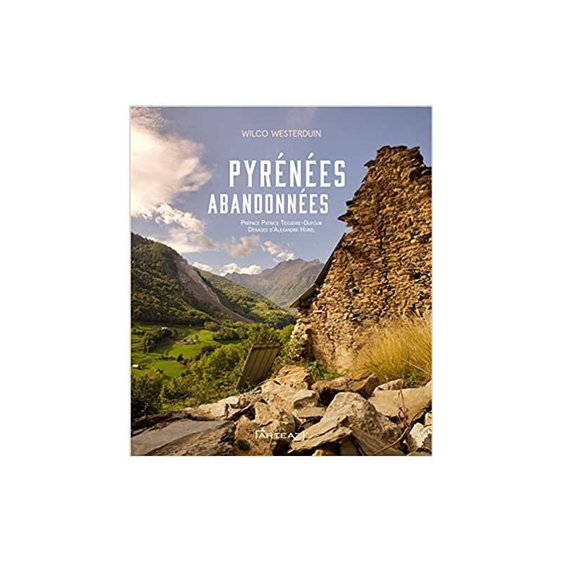 Pyrénées abandonnées