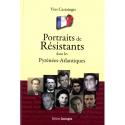 Portraits de Résistants dans les Pyrénées-Atlantiques