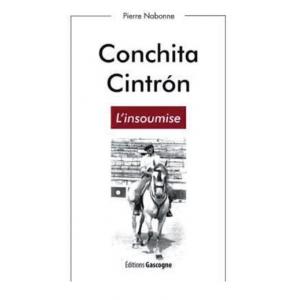 Conchita Cintron - L'insoumise