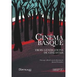 Cinéma basque Trois générations de cinéastes