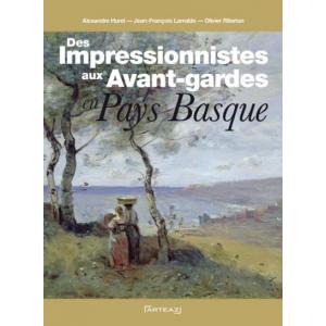 Des impressionnistes aux avant-gardes en Pays basque