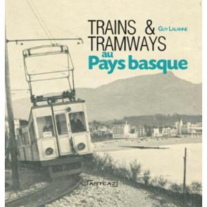 Trains et tramways au Pays basque