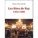 Les fêtes de Nay 1954-1988