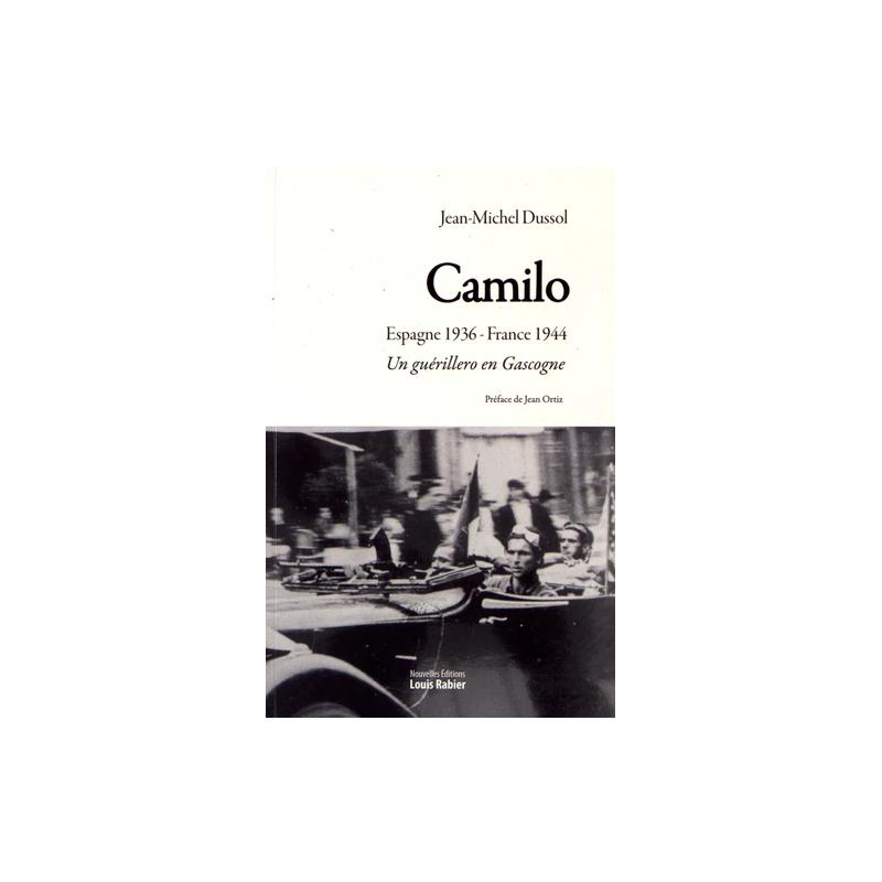 Camilo  - Un guérillero en Gascogne